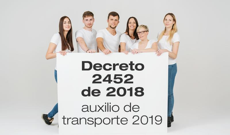 El Decreto 2452 de 2018 establece el valor del auxilio de transporte en 2019